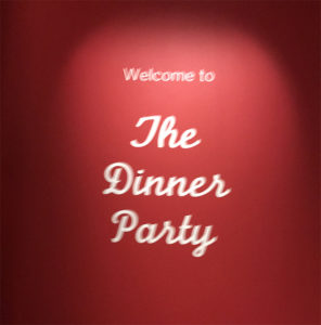 Welcome to the Dinner Party